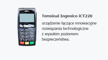 Terminal Ingenico iCT220 - urządzenie łączące innowacyjne rozwiązania technologiczne z wysokim poziomem bezpieczeństwa.