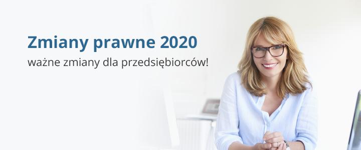 Zmiany prawne 2020 – ważne zmiany dla przedsiębiorców!